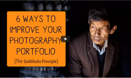 6 Ways to Improve your Photography Portfolio: The Goldilocks Principle